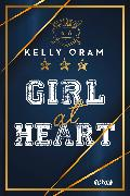 Cover-Bild zu Oram, Kelly: Girl At Heart (eBook)