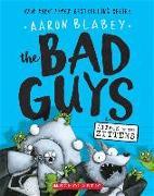 Cover-Bild zu Blabey, Aaron: Bad Guys in Attack of the Zittens
