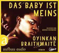 Cover-Bild zu Das Baby ist meins von Braithwaite, Oyinkan