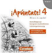 Cover-Bild zu ¡Apúntate! 4. Vorschläge zur kompetenzorientierten Leistungsmessung