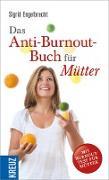 Cover-Bild zu Engelbrecht, Sigrid: Das Anti-Burnout-Buch für Mütter (eBook)