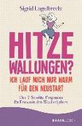 Cover-Bild zu Engelbrecht, Sigrid: Hitzewallungen? Ich lauf mich nur warm für den Neustart (eBook)