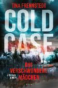 Cover-Bild zu Frennstedt, Tina: Cold Case - Das verschwundene Mädchen