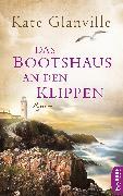 Cover-Bild zu Glanville, Kate: Das Bootshaus an den Klippen (eBook)