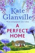 Cover-Bild zu Glanville, Kate: Perfect Home (eBook)