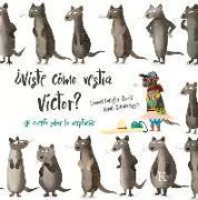 Cover-Bild zu Langley-Swain, Samuel: ¿Viste Cómo Vestía Víctor?: Un Cuento Sobre La Aceptación