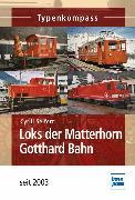 Cover-Bild zu Loks der Matterhorn Gotthard Bahn