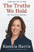 Cover-Bild zu Harris, Kamala: The Truths We Hold: Young Reader's Edition