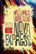 Cover-Bild zu Burroughs, William S.: Nova Express (eBook)