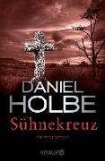 Cover-Bild zu Holbe, Daniel: Sühnekreuz