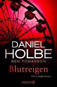 Cover-Bild zu Holbe, Daniel: Blutreigen