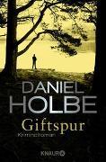 Cover-Bild zu Holbe, Daniel: Giftspur