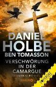Cover-Bild zu Holbe, Daniel: Verschwörung in der Camargue (eBook)