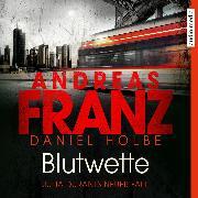 Cover-Bild zu Holbe, Daniel: Blutwette (Audio Download)