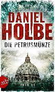 Cover-Bild zu Holbe, Daniel Josef: Die Petrusmünze (eBook)