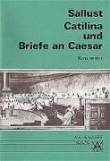 Cover-Bild zu Catilina und Briefe an Caesar. Kommentar