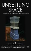 Cover-Bild zu Tompkins, Joanne: Unsettling Space: Contestations in Contemporary Australian Theatre