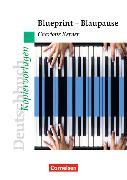 Cover-Bild zu Charlotte Kerner: Blueprint - Blaupause. Kopiervorlagen von Mohr, Deborah