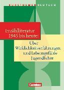Cover-Bild zu Kursthemen Deutsch. Kurzprosa. Jugendliche in der Gegenwartsliteratur. Schülerbuch von Joist, Alexander