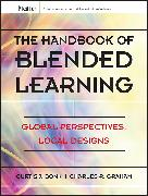 Cover-Bild zu Bonk, Curtis J.: The Handbook of Blended Learning (eBook)