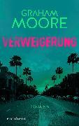 Cover-Bild zu Moore, Graham: Verweigerung (eBook)