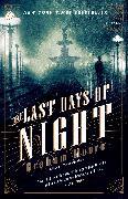 Cover-Bild zu Moore, Graham: The Last Days of Night (eBook)