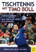 Cover-Bild zu Groß, Bernd-Ulrich: Tischtennis mit Timo Boll