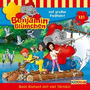 Cover-Bild zu Andreas, Vincent: Benjamin Blümchen - Folge 131: auf großer Floßfahrt (Audio Download)