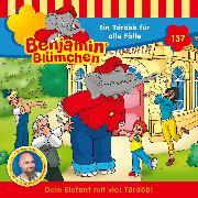 Cover-Bild zu Andreas, Vincent: Benjamin Blümchen - Folge 137: Ein Törööö für alle Fälle (Audio Download)