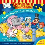 Cover-Bild zu Andreas, Vincent: Benjamin Blümchen - Gute-Nacht-Geschichten - Folge 27: Krümel, der freche Hamster (Audio Download)