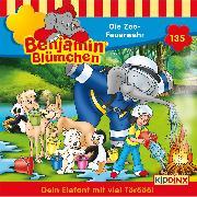 Cover-Bild zu Andreas, Vincent: Benjamin Blümchen - Folge 135: Die Zoo-Feuerwehr (Audio Download)