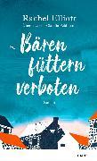 Cover-Bild zu Elliott, Rachel: Bären füttern verboten (eBook)