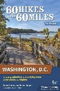 Cover-Bild zu Sklarew, Renee: 60 Hikes Within 60 Miles: Washington, D.C.: Including Suburban and Outlying Areas of Maryland and Virginia