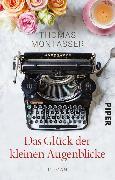 Cover-Bild zu Montasser, Thomas: Das Glück der kleinen Augenblicke (eBook)