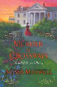 Cover-Bild zu Murder at Crossways (eBook)