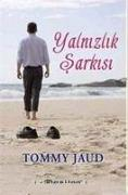 Cover-Bild zu Jaud, Tommy: Yalnizlik Sarkisi