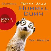 Cover-Bild zu Jaud, Tommy: Hummeldumm - Der Hörbuch (Audio Download)