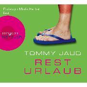 Cover-Bild zu Jaud, Tommy: Resturlaub (Audio Download)