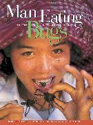 Cover-Bild zu Menzel, Peter: Man Eating Bugs