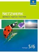 Cover-Bild zu Konopka, Hans-Peter: Netzwerk Mensch Natur Technik 5 / 6. Schülerband. Thüringen