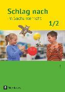 Cover-Bild zu Jung, Eva: Schlag nach im Sachunterricht, Ausgabe für Baden-Württemberg, 1./2. Schuljahr, Schülerbuch