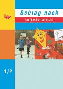 Cover-Bild zu Holenz, Klaus-Dieter: Schlag nach im Sachunterricht, Ausgabe D (Berlin, Brandenburg, Hessen, Mecklenburg-Vorpommern, Nordrhein-Westfalen, Niedersachsen und Rheinland-Pfalz), 1./2. Schuljahr, Schülerbuch