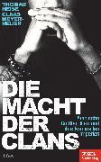 Cover-Bild zu Meyer-Heuer, Claas: Die Macht der Clans (eBook)