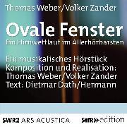 Cover-Bild zu Dath, Dietmar: Ovale Fenster (Audio Download)