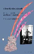 Cover-Bild zu Aurich, Rolf: Filme für die Zukunft (eBook)