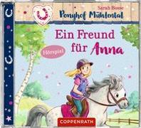 Cover-Bild zu Bosse, Sarah: CD Hörspiel: Ponyhof Mühlental (Bd. 4) - Ein Freund für Anna
