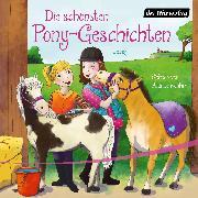 Cover-Bild zu Schröder, Patricia: Die schönsten Pony-Geschichten (Audio Download)