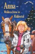 Cover-Bild zu Bosse, Sarah: Anna - Weihnachten im Mühlental (eBook)