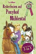 Cover-Bild zu Bosse, Sarah: Reiterferien auf Ponyhof Mühlental - Sammelband 3 in 1 (eBook)