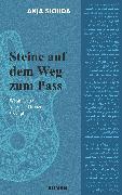 Cover-Bild zu Siouda, Anja: Steine auf dem Weg zum Pass (eBook)